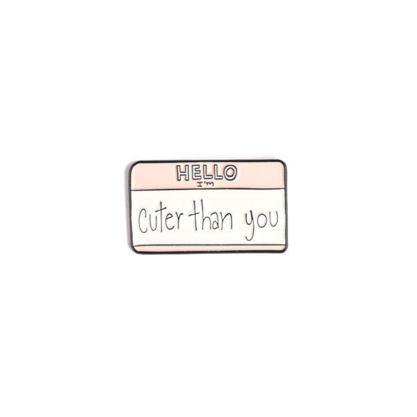 Cuter Than You Think Pin
