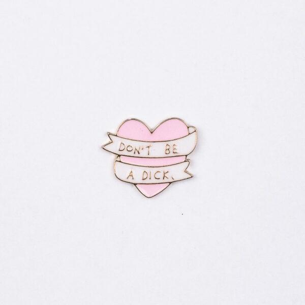 Dont be a D^ck Love Heart